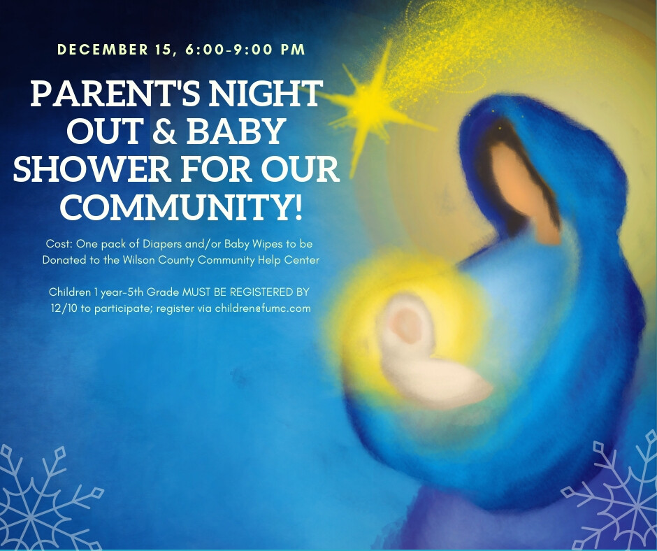 Parent's Night Out & Baby Shower for Our Community!