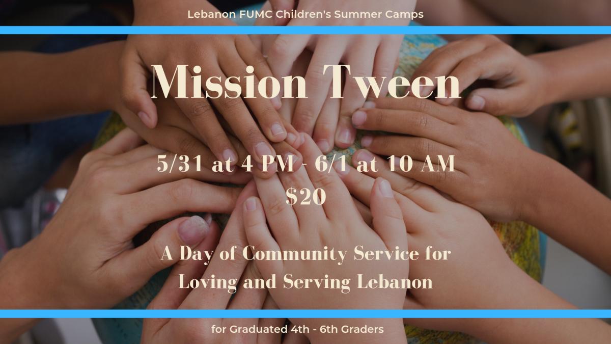 Children's Summer Camps: Mission Tween