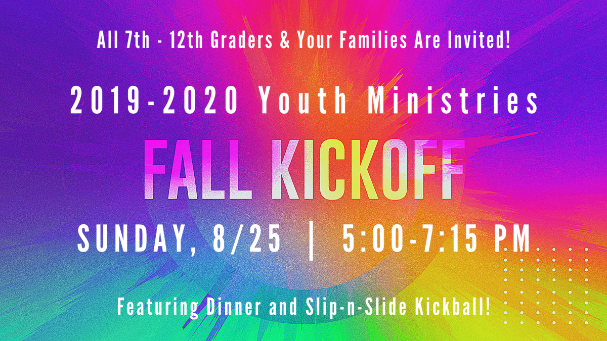 2019-2020 Youth Ministries Fall Kick-Off