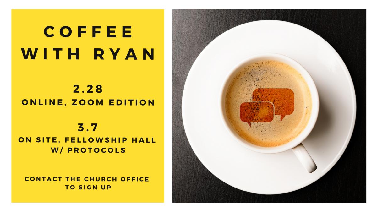 Coffee with Ryan - Zoom Edition